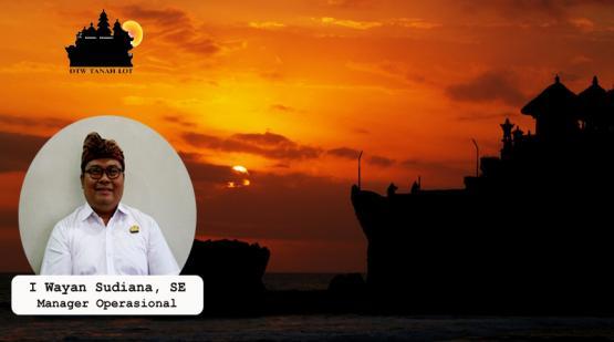 I Wayan Sudiana, SE as The Next Operational Manager of Tanah Lot Management